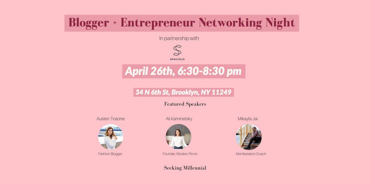 Blogger  Entrepreneur Networking Night
