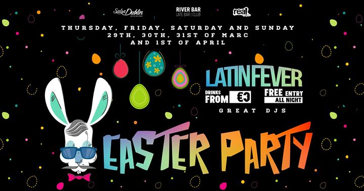 Easter Weekend at Latin Fever