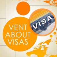 Vent About Visas