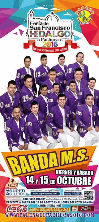 Banda Ms En Pachuca Pachuca De Soto