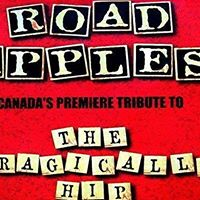 Road Apples - Canadas Premier Tribute to The Tragically Hip
