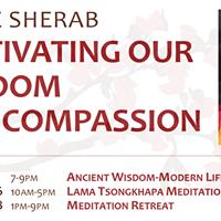 Meditation Retreat Lama Tsongkhapa Meditation Practice