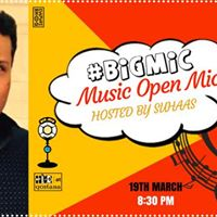 Bigmic Music Open Mic hosted by Suhaas