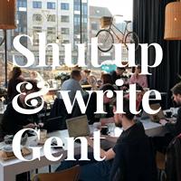 Shut up & write Gent