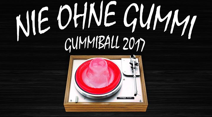 Gummiball 2017 - Nie ohne Gummi
