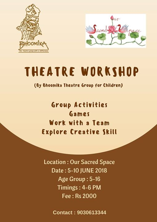 Theatre Workshop by Bhoomika Theatre Group for Children .