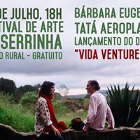 Lanamento Vida Ventureira no Festival de Arte Serrinha