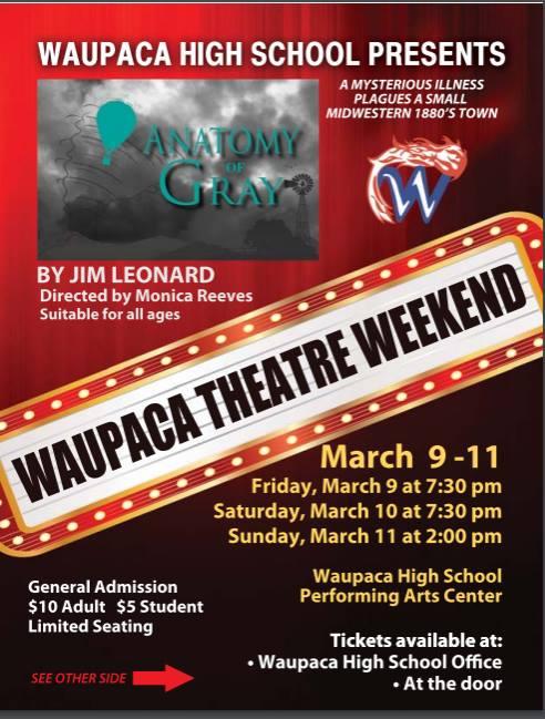 Anatomy of Gray All School Play at Waupaca High School, Waupaca