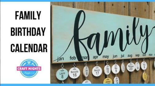Family Birthday Calendar At Craft Nights Paradise Valley