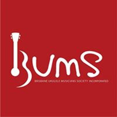Brisbane Ukulele Musicians Society (BUMS)