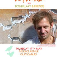 An Evening of Conscious Folk with Bob Hillary - in Glastonbury