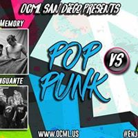 OCML San Diego presents Pop Punk vs Rock en Espaol