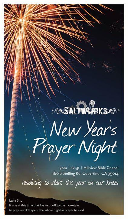 New Years Eve Prayer Night at Hillview Bible Chapel, Cupertino