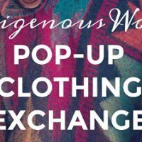 Indigenous Women Pop-Up Clothing Exchange