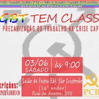 LGBT tem classe  Sade e precarizao do trabalho