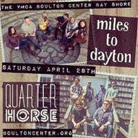 Miles to Dayton and Quarter Horse at the Boulton Center