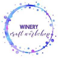 Winery Craft Workshop