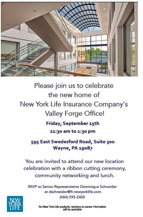 Grand Opening for New York Lifes Valley Forge Office at 595 E ...