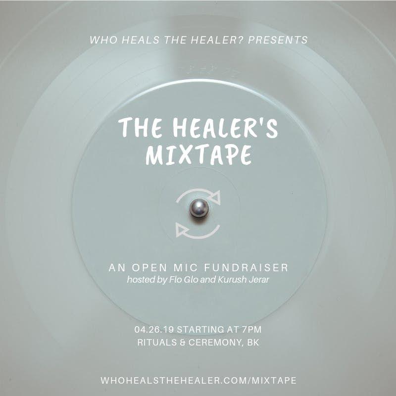 The Healers Mixtape an open mic fundraiser