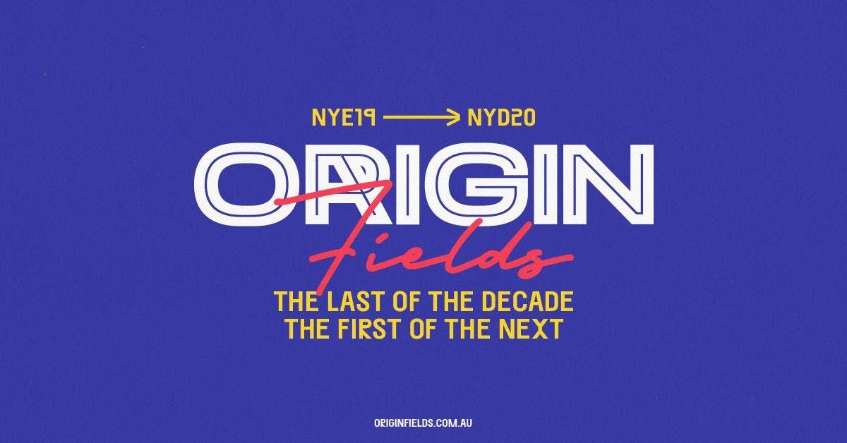 Origin Fields NYE19  NYD20