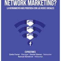 NETWORK MARKETING La Herramienta ms Poderosa con las Redes Sociales