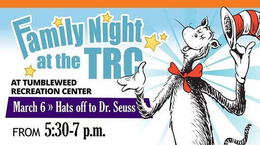 Family Night at the TRC  Hats Off Dr. Seuss