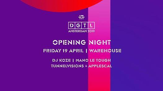 DGTL Amsterdam 2019: Opening Night at NDSM, Amsterdam