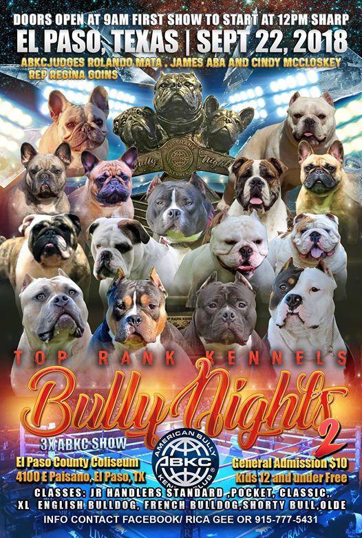 Bully Nights 2 At El Paso County Coliseum El Paso