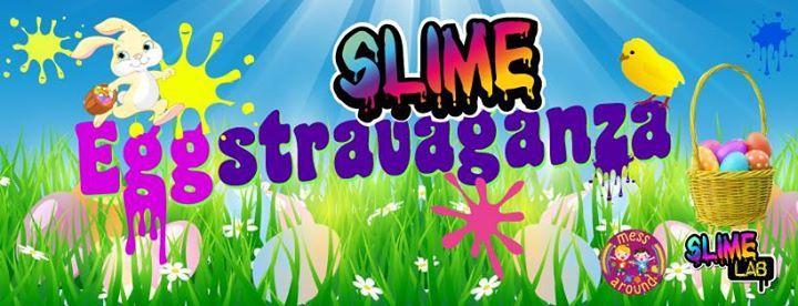 Slime Lab Andover  Eggstravaganza Slime Workshop