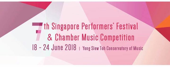 7th Singapore Performers Festival & Chamber Music Competition