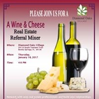 Wine and Cheese Real Estate Referral Mixer Diamond Oaks Village