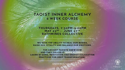 Taoist Inner Alchemy - 6 week course at Rathmines Collective