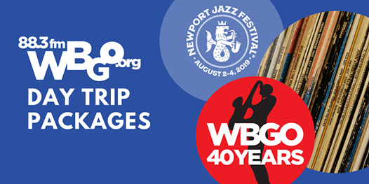 Newport Jazz Festival 2019: WBGO Bus Day Trips at Newport