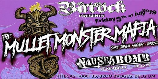 Mullet Monster Mafia back in the Barock with Nausea Bomb