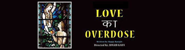 Love Ka OverdoseComedy Theatre Play