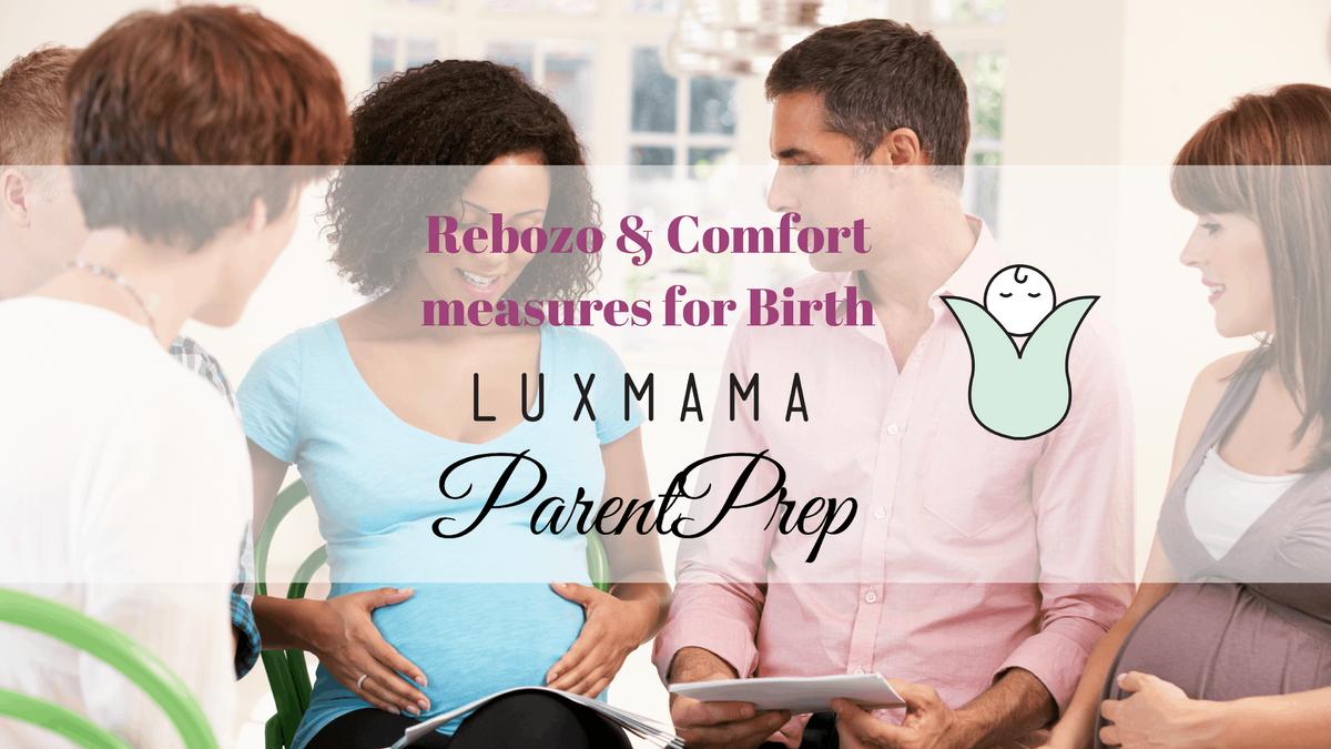 Rebozo & Comfort Measures for Birth (Luxmama Prenatal