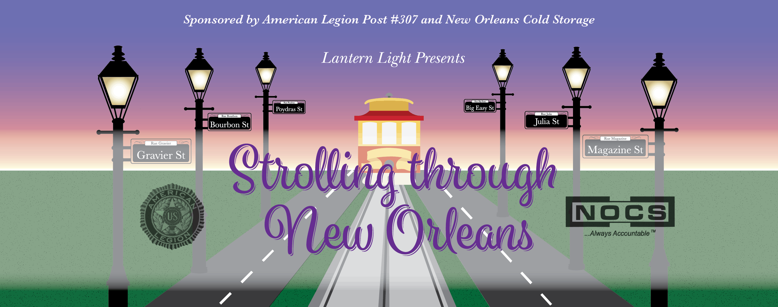 Strolling Through New Orleans Sponsored by the American Legion Post #307 and New Orleans Cold Storage & Strolling Through New Orleans: Sponsored by the American Legion Post ...