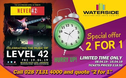 Level 42 Tribute - Never 42 at The Waterside Theatre