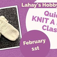 Quick Knit a Mitt Class at Lahays Hobby &amp Crafts