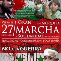 Gran Marcha de Solidaridad Internacional con el pueblo de SIRIA Y PALESTINA (Arequipa)