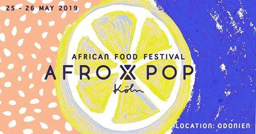 AFRO x POP Kln  An African Food Festival 2019