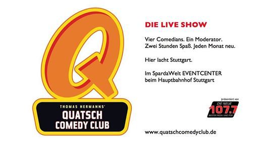 Stuttgart Quatsch Comedy Club  Die Live Show