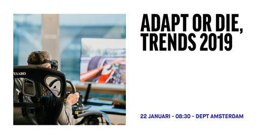 Dept Talks - Adapt or Die Trends 2019
