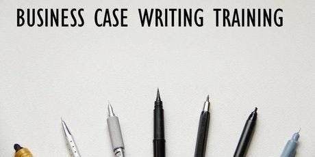 Business Case Writing Training in Houston TX on Jan 25th 2019