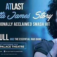 At Last - The Etta James Story  Southend