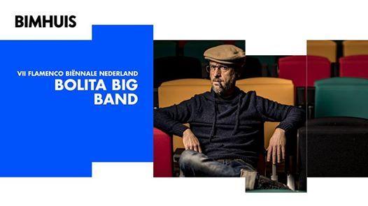 Bolita Big Band - Flamenco Binnale  Bimhuis