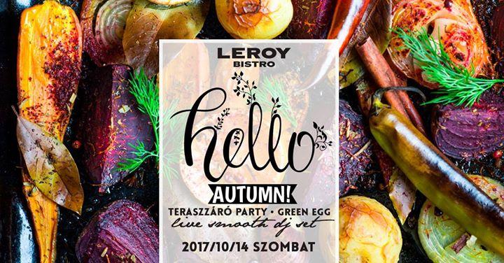 Hello Autumn  Teraszzr a Mom Leroyban 10.14.