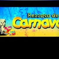RESSACA DE CARNAVAL NA CHATUBA