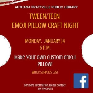 Tween/Teen Emoji Pillow Craft Night at Autauga Prattville Public