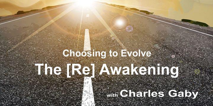 Choosing to Evolve - The [Re] Awakening